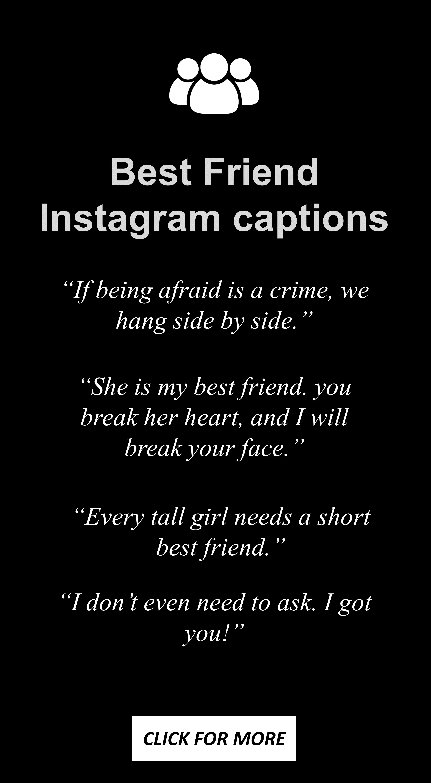 Best Friend Instagram captions #bff