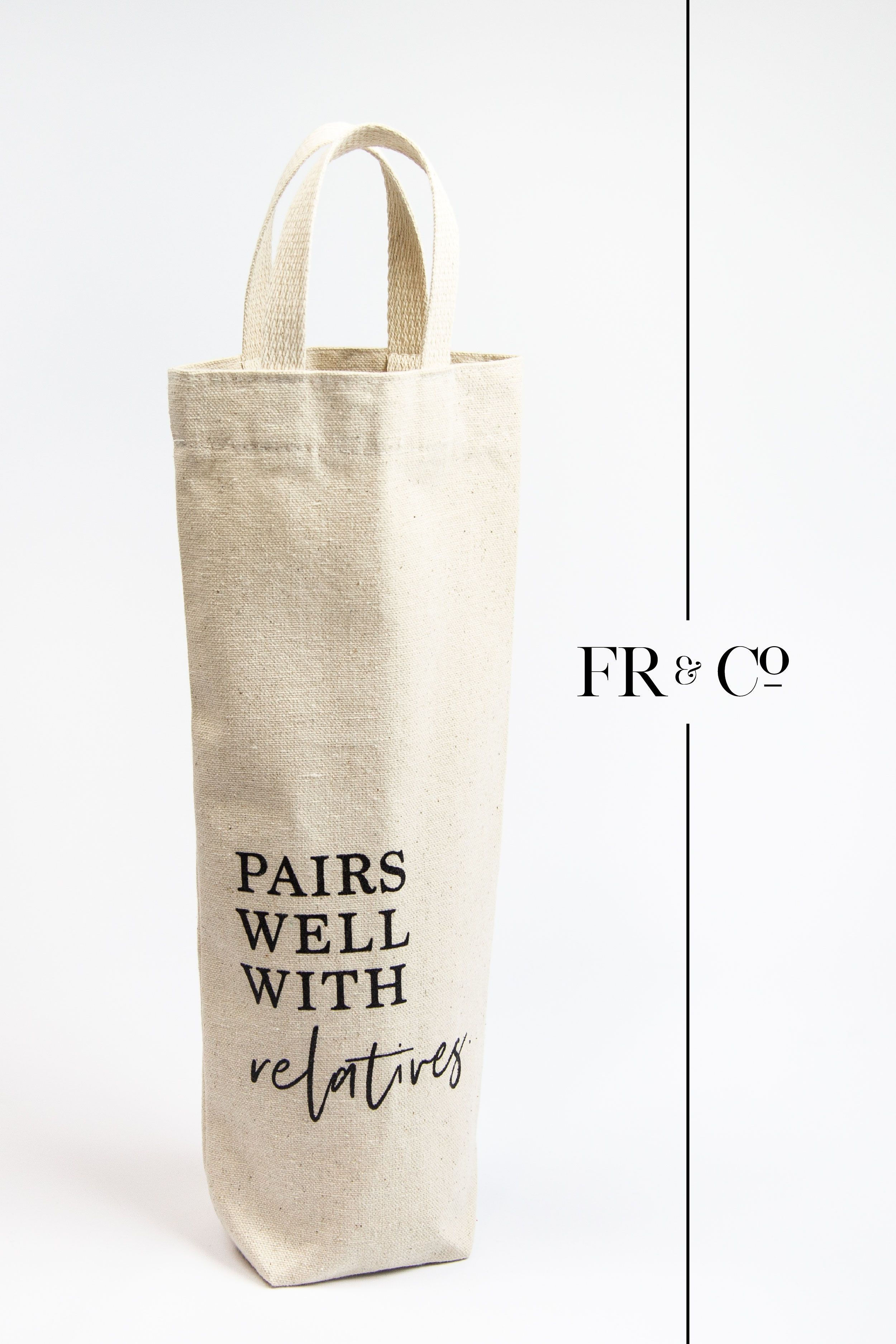Pairs Well With Relatives Wine Bag Wine Bottle Bag Wine Tote Bag Wine Gifts