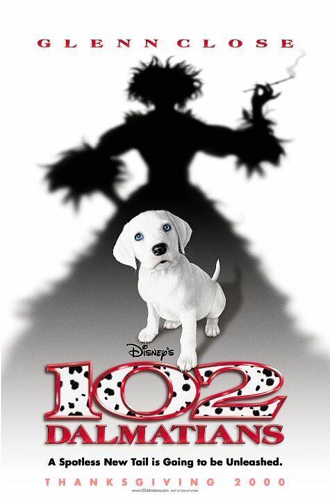 102 Dalmatians 2000 Disney Movie Posters Movie Posters Childhood Movies