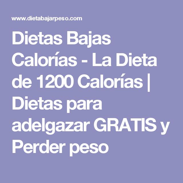 Dietas Bajas Calorías - La Dieta de 1200 Calorías - Dietas..