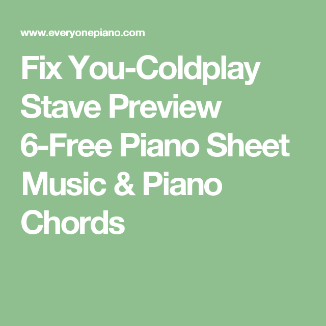 Fix You Coldplay Stave Preview 6 Free Piano Sheet Music Piano