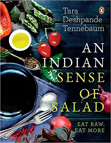 An indian sense of salad eat raw eat more pdf ebook by tara an indian sense of salad eat raw eat more pdf ebook by tara deshpande in addition the book takes a look at the development of salads across the forumfinder Images