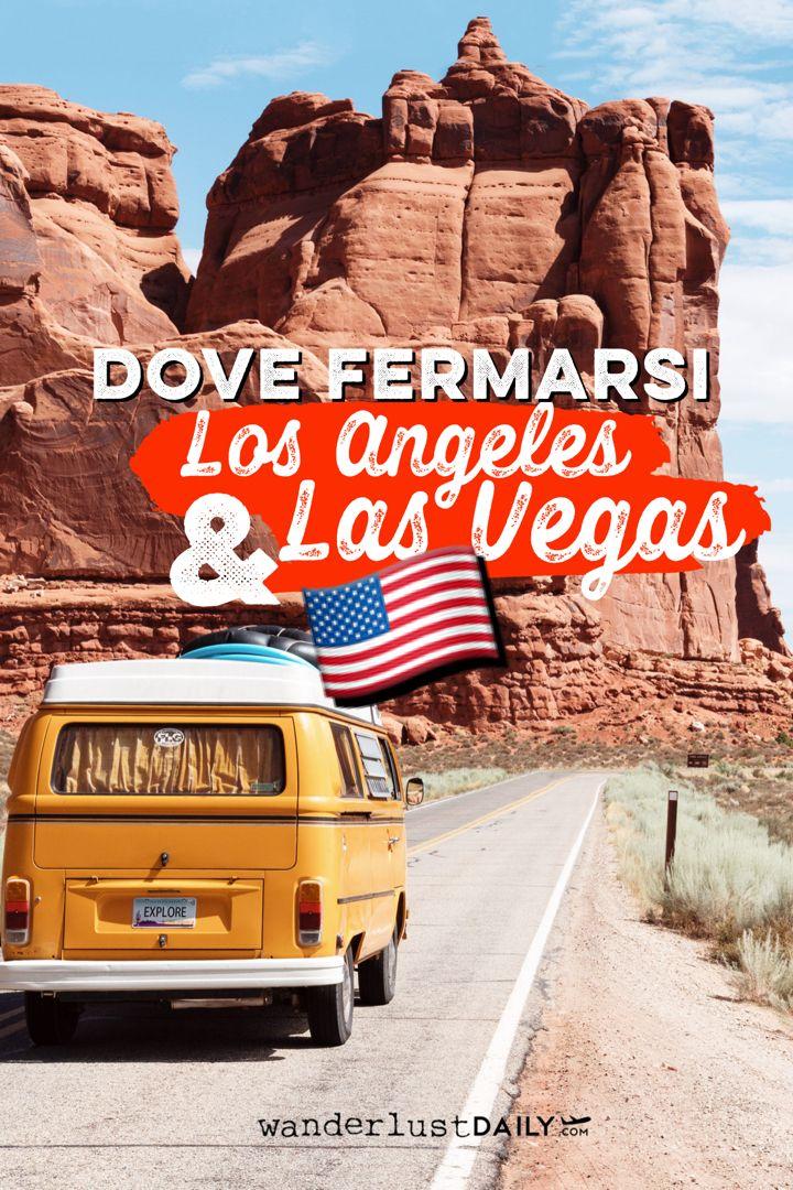 Cosa vedere e dove fermarsi tra Los Angeles e Las Vegas (e