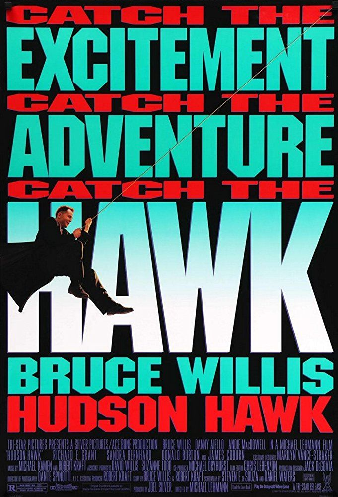 Hudson Hawk (1991) Singing with crime. Hudson hawk