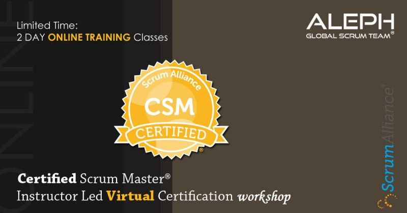 Certified Scrum Master Csm Aleph Global Scrum Team Agile Scrum Alliance Virtual Scrum Master Scrum Agile Project Management