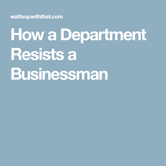 How a Department Resists a Businessman