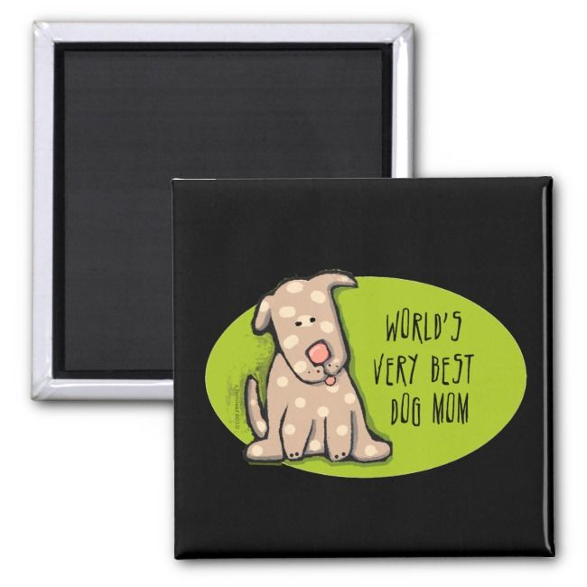 Mothers Day Worlds Very Best Dog Mom Magnet
