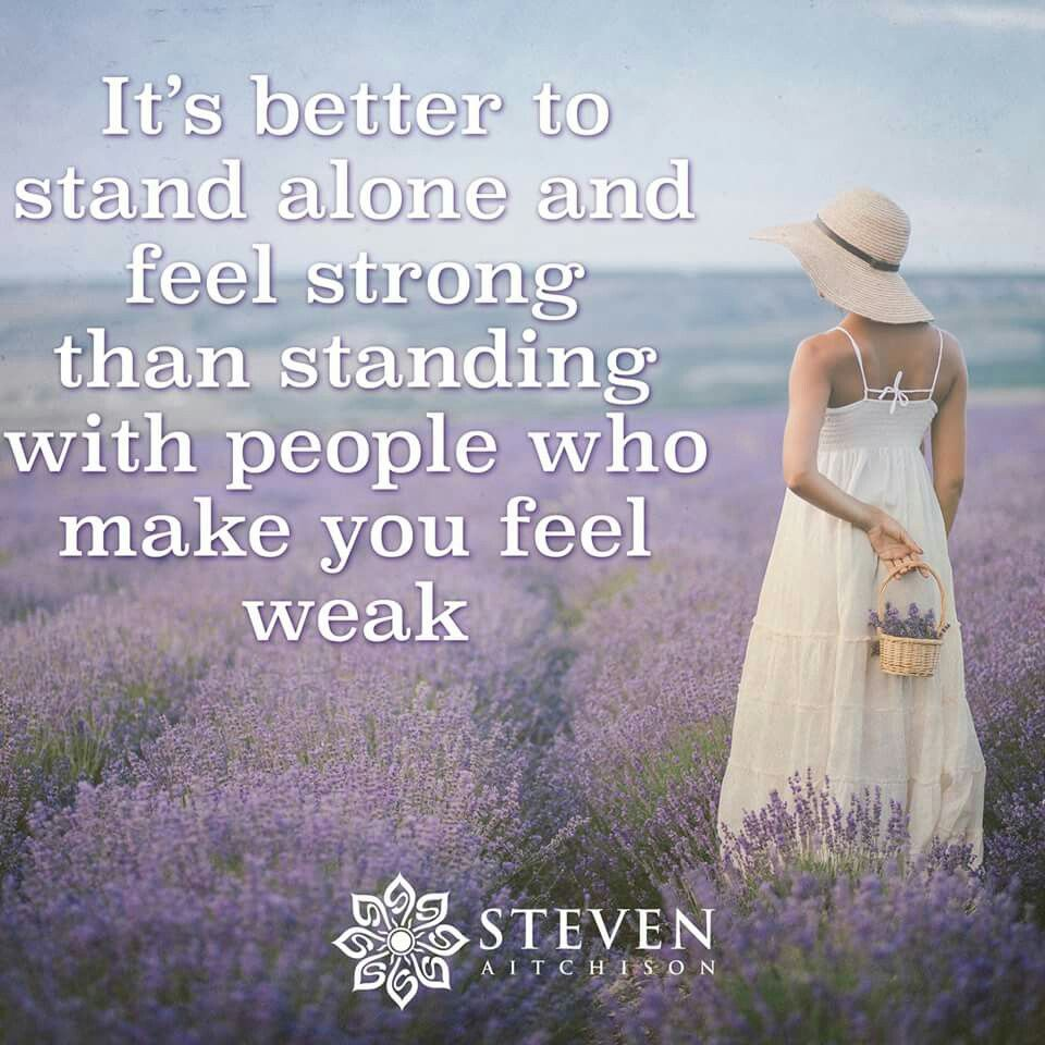 Its Better To Stand Alone ღ Quotes Sayings ღ Sayings