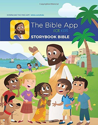 The Bible App For Kids Storybook Bible by YouVersion in