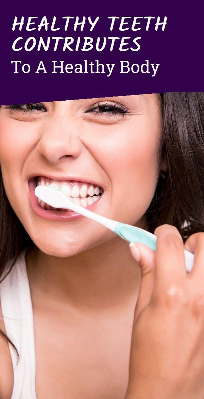 Gesunde Zähne tragen zu einem gesunden Körper bei   – Veggies, Herbs and Everything …