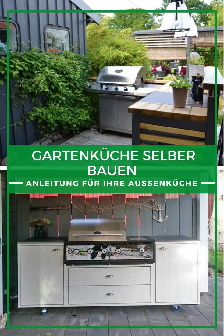 Gartenkuche Selber Bauen Anleitung Und Tipps Garten Kuche Aussenkuche Selber Bauen Kuche