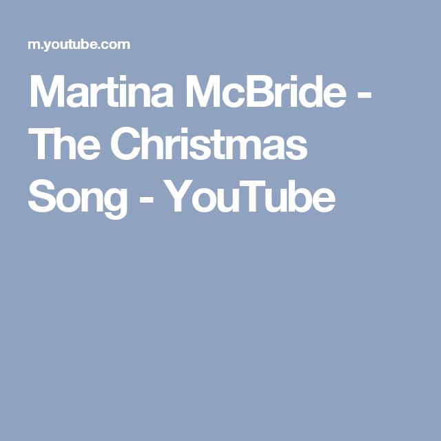 Martina McBride - The Christmas Song - YouTube | Christmas Music ...