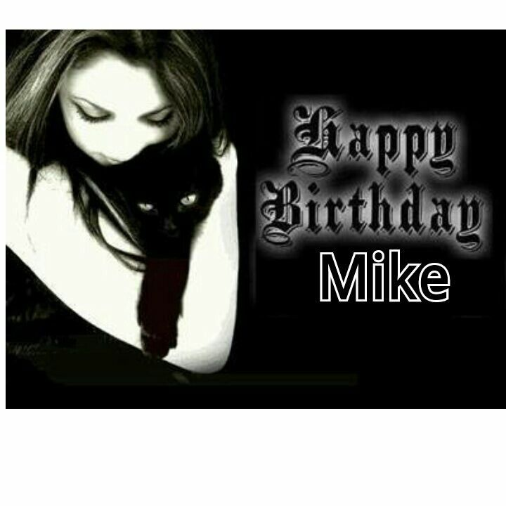 My Mine Today Happy Birthday Gothic Happy Birthday Black