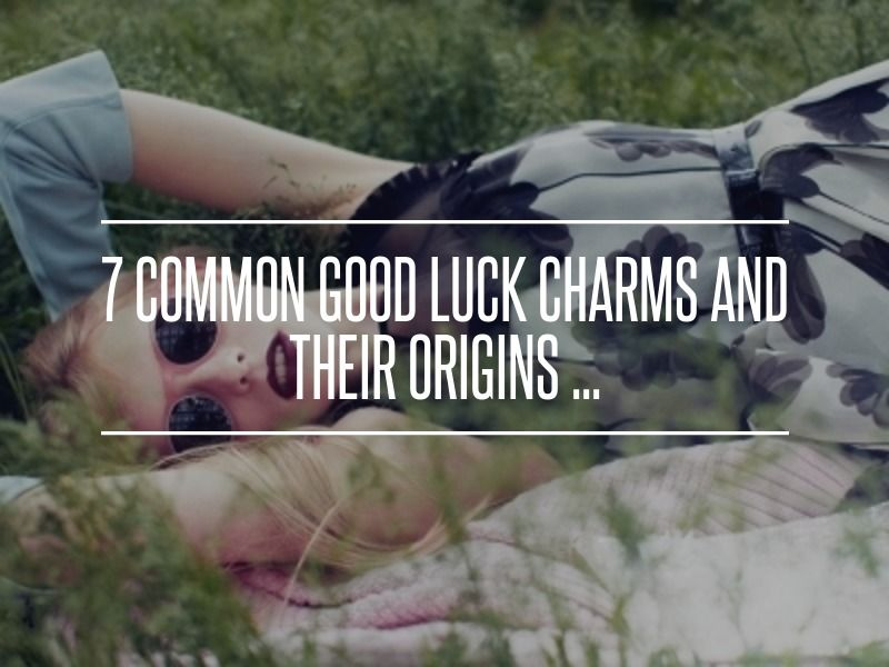 7 #Common Good Luck Charms and Their #Origins ... → #Lifestyle #Charms