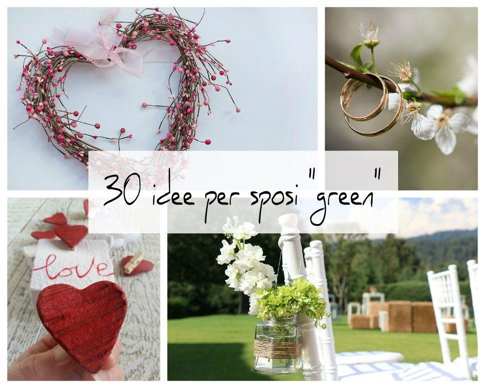 Bomboniere Matrimonio Km 0.30 Idee Green Per Un Matrimonio Ecosostenibile Matrimonio