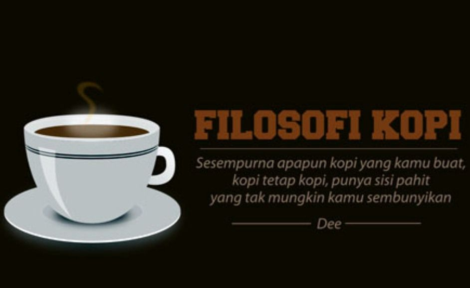 Filosofi Coffee Dengan Gambar Filosofi Kutipan Kopi Kopi