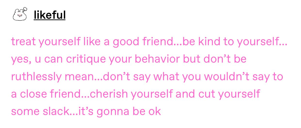 Small Friendly Reminders For Self Love Be Kind To Yourself Its