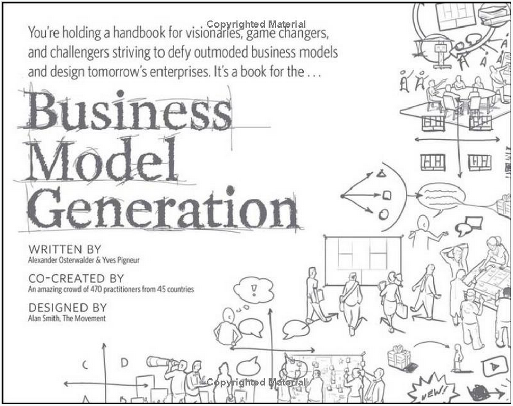 Business Model Generation A Handbook For Visionaries Game Changers And Challengers By Alexander Osterwalder Business Model Canvas Business Books Generation