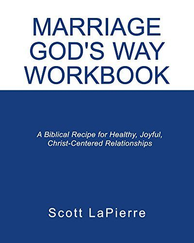 Marriage gods way workbook a biblical recipe for health https marriage gods way workbook a biblical recipe for health httpsamazondpb06xxxg8y9refcmswrpidpxixeyb043f94h fandeluxe Image collections