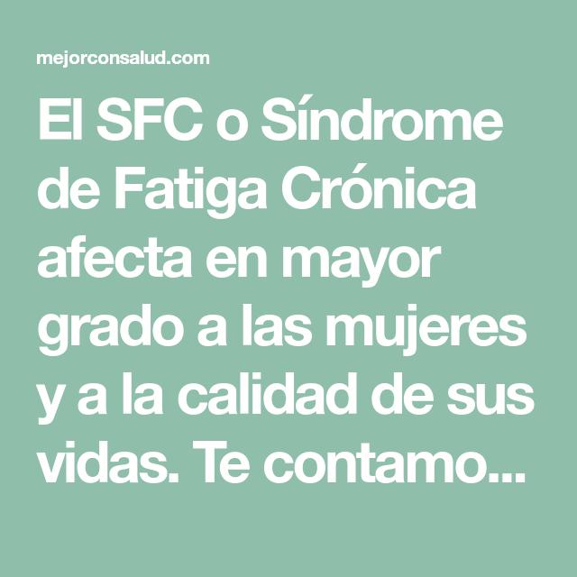 Porque se produce el sindrome de la fatiga cronica