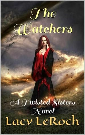 The Watcher  (Twisted Sisters #1)