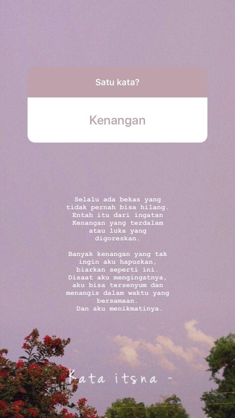 Pin Oleh Sayyy Di Unknow Di 2020 Kata Kata Indah Kutipan