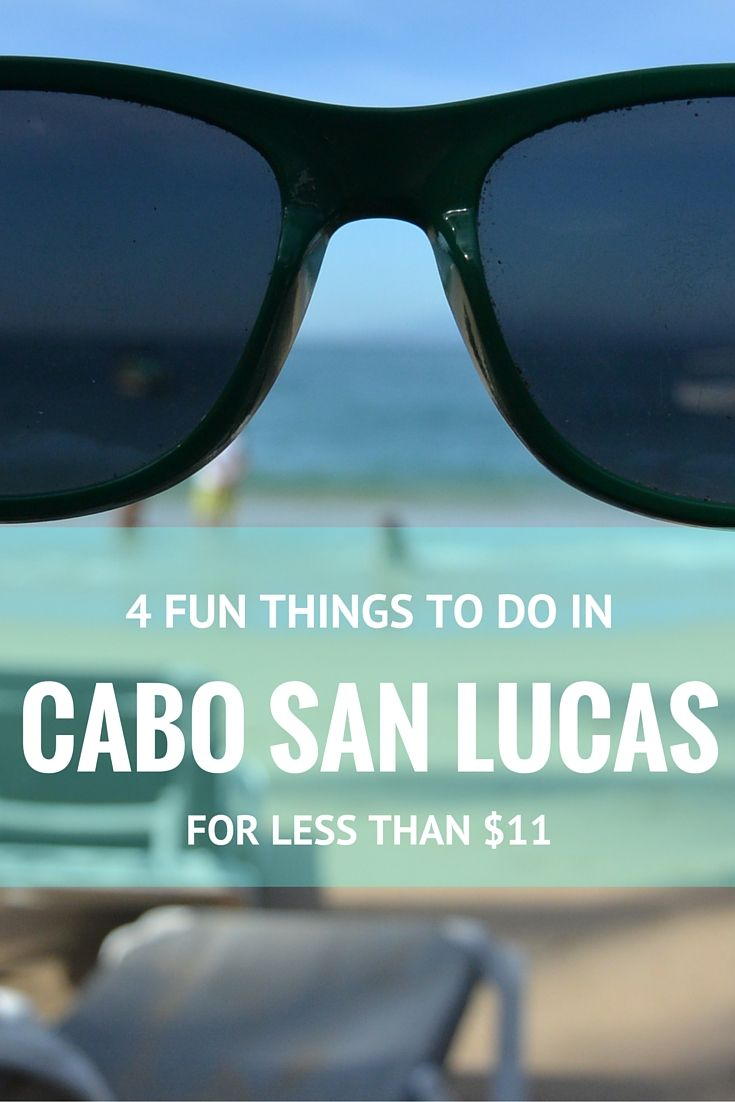 4 Fun Things to do in Cabo for Less than $11