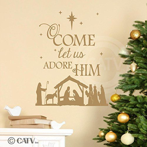 Nativity O Come Let Us Adore Him wall saying vinyl lettering decal ...