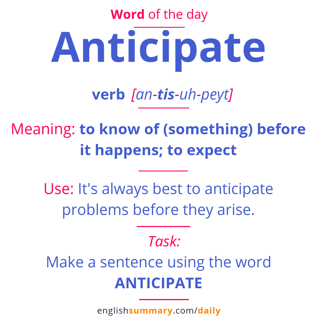 Anticipate Meaning, Pronunciation & Use | Word of the Day