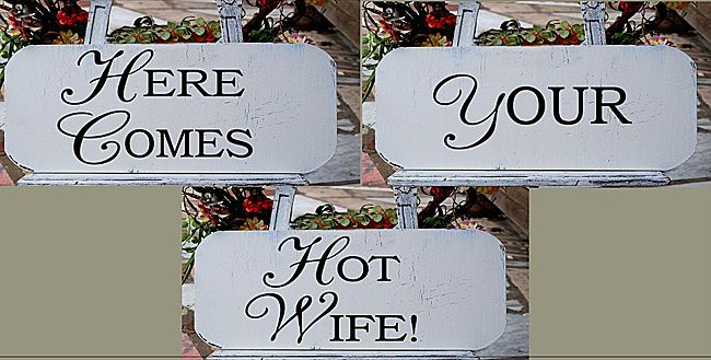 Hotwife signs