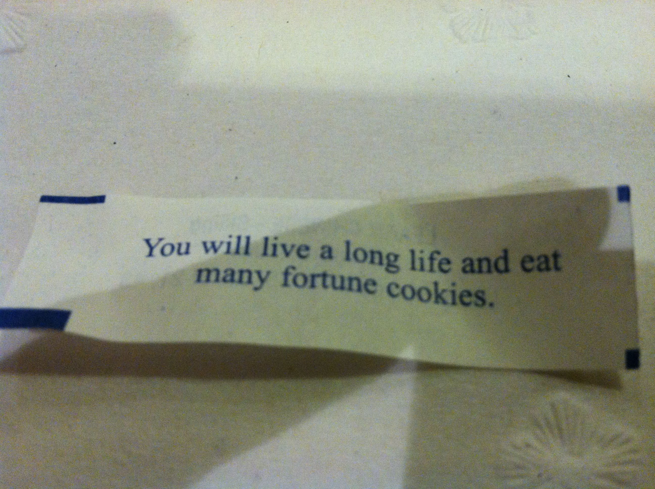 Fortunes are usually correct.