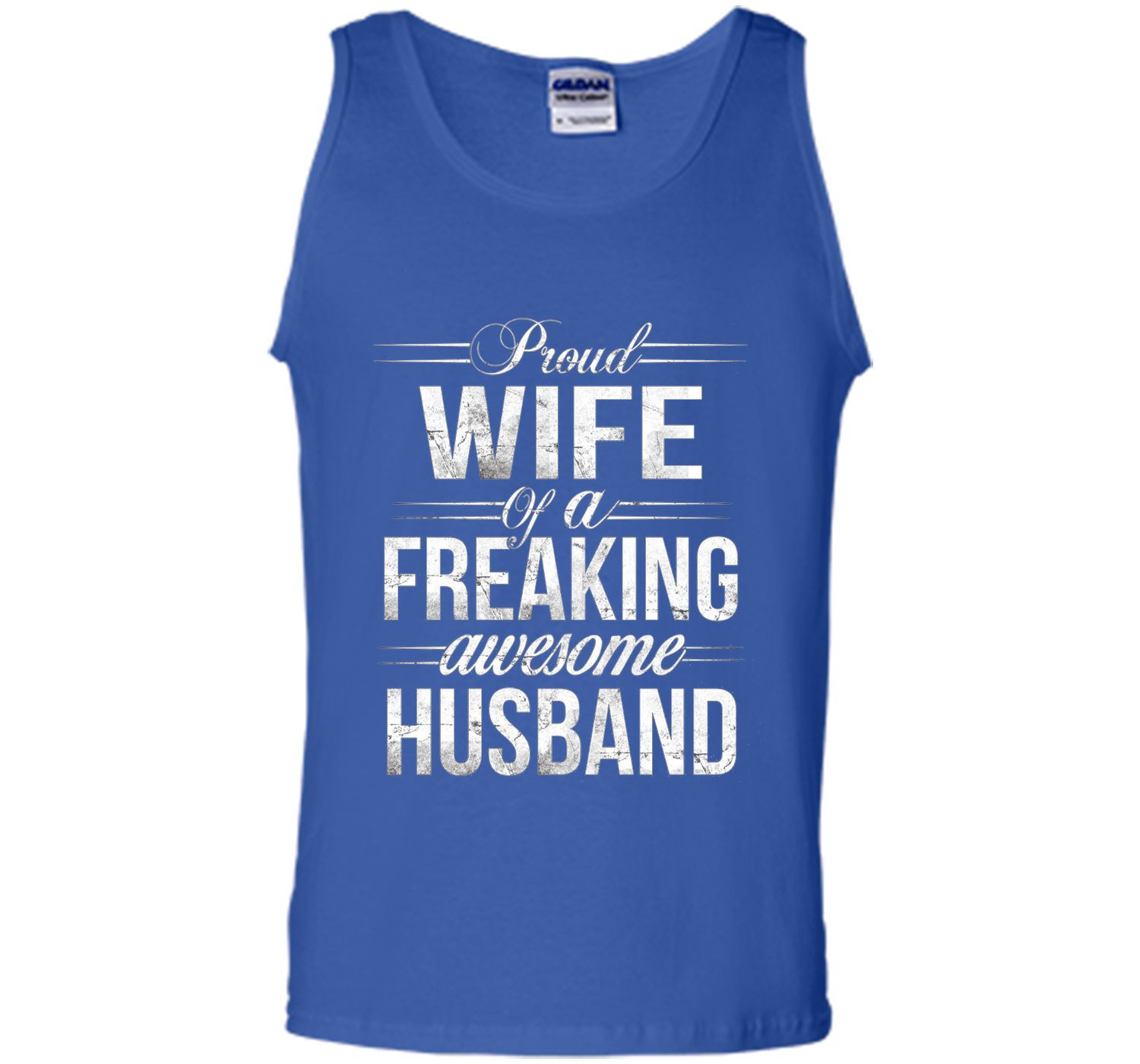 Proud Wife Of A Freaking Awesome Husband T-shirt cool shirt