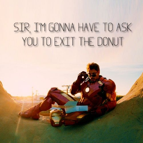 Nick Fury: Sir, I'm gonna have to ask you to exit the donut. Love this. Completely hilarious.