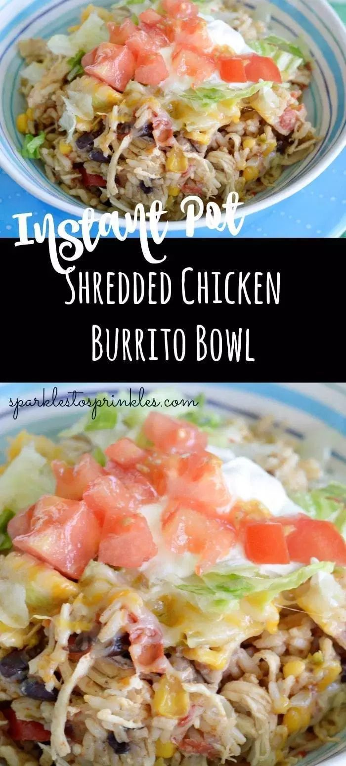 Instant Pot Shredded Chicken Burrito Bowl -   19 healthy instant pot recipes chicken burrito bowl ideas