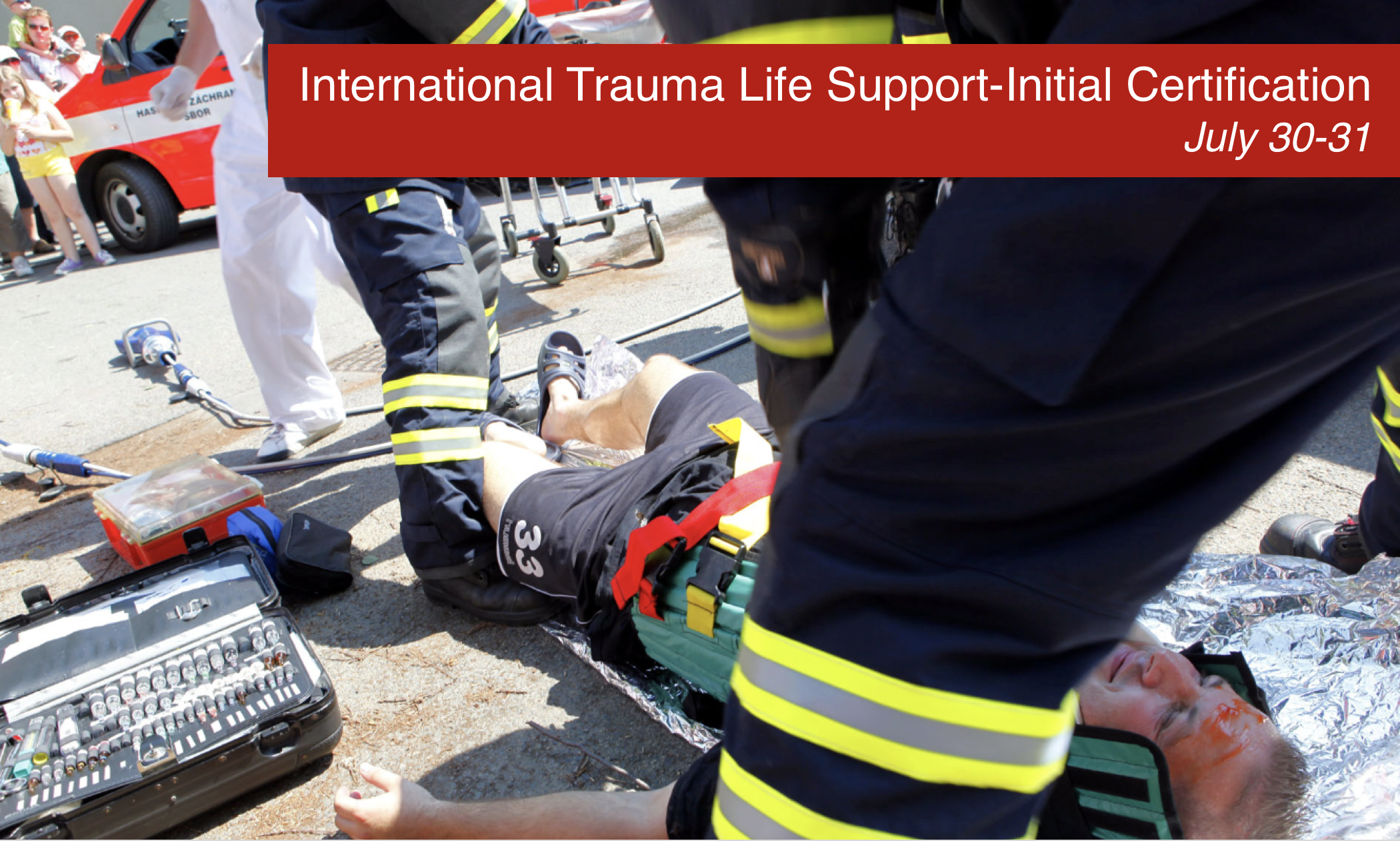 Step Up Your Ems Skills With International Trauma Life Support