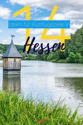 Ausflugsziele Hessen: 14 Tagesausflüge und Ideen für