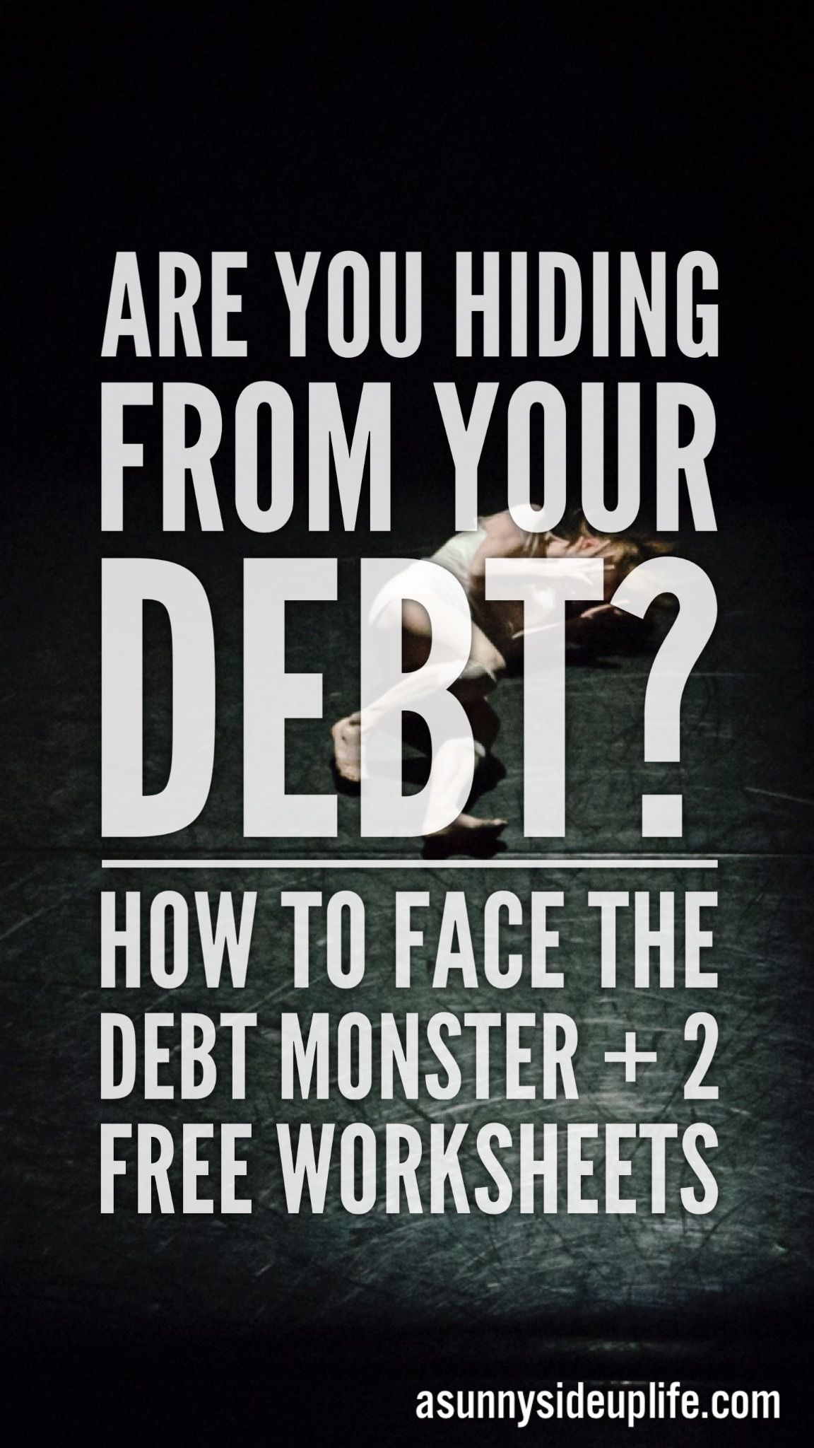 Are You Hiding From Your Debt 2 Free Debt Payoff Plan
