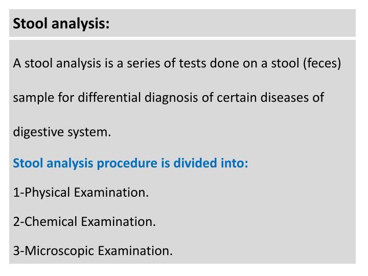 Stool analysis Stools - analysis sample