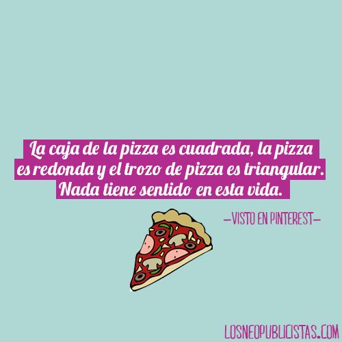 La Caja De La Pizza Es Cuadrada La Pizza Es Redonda Y El
