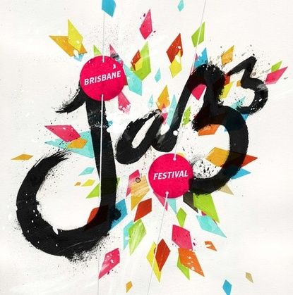 Jazz Brisbane Festival | Festivals & Celebrations | Pinterest ...