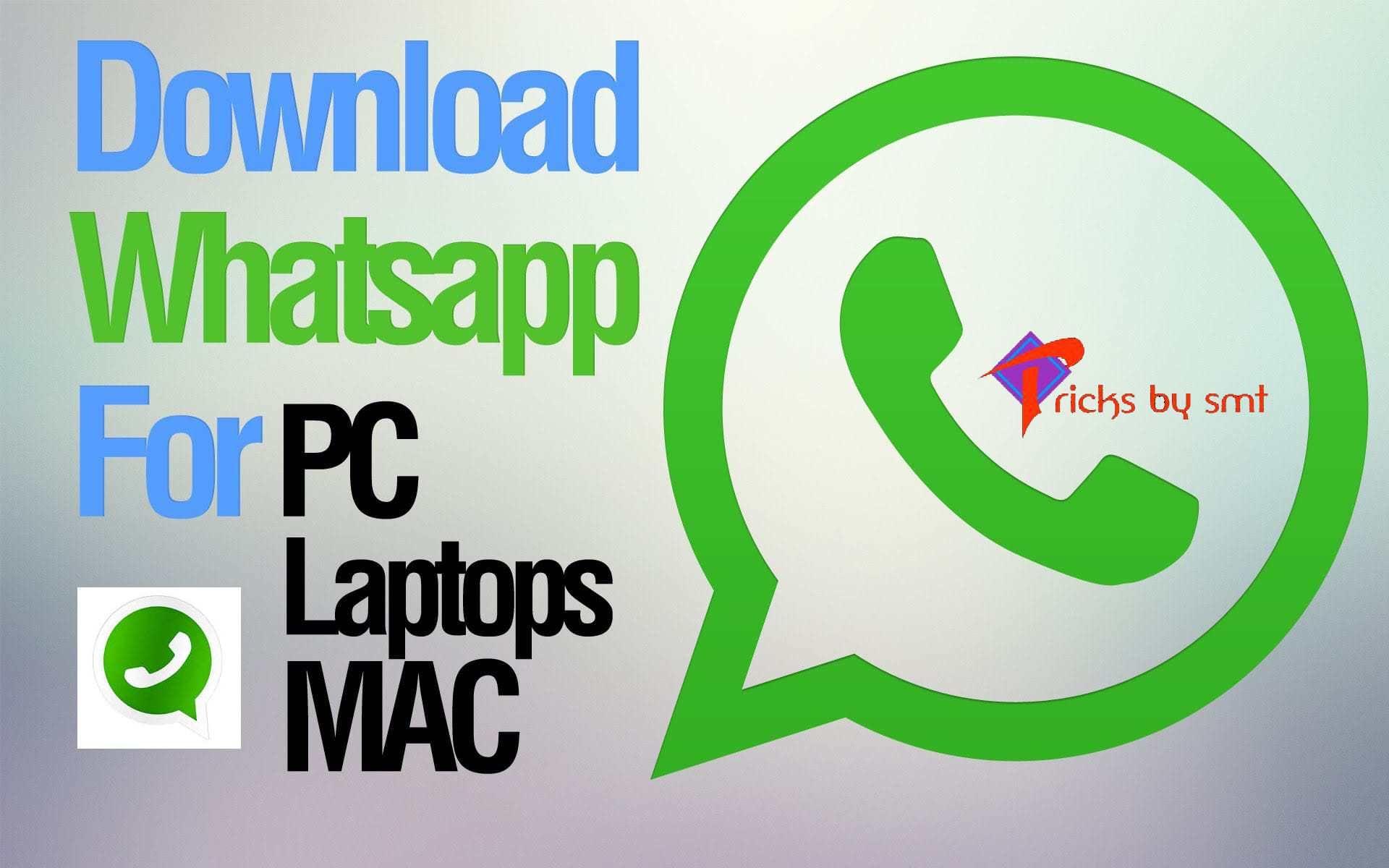 Download WhatsApp Desktop Messenger App on Computer/Laptop 2017