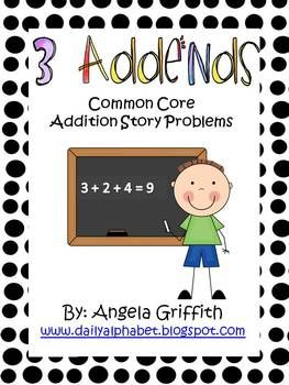 3 addend addition story problems aligned to the common core.