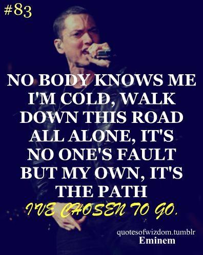Eminem Quotes Tumblr Rapper Quotes Eminem Quotes Eminem Lyrics Nobody knows amugeosdo neoneun molla naneun oerowosseo honja ireon moseup boigi silheo gamchwoman wasseo. rapper quotes eminem quotes eminem lyrics