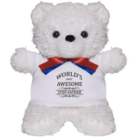 World's Most Awesome Step-Father Teddy Bear