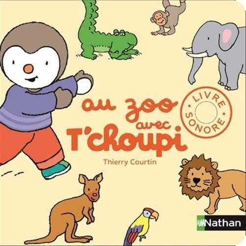 Au Zoo Avec T Choupi Livre Sonore Books Comics Character