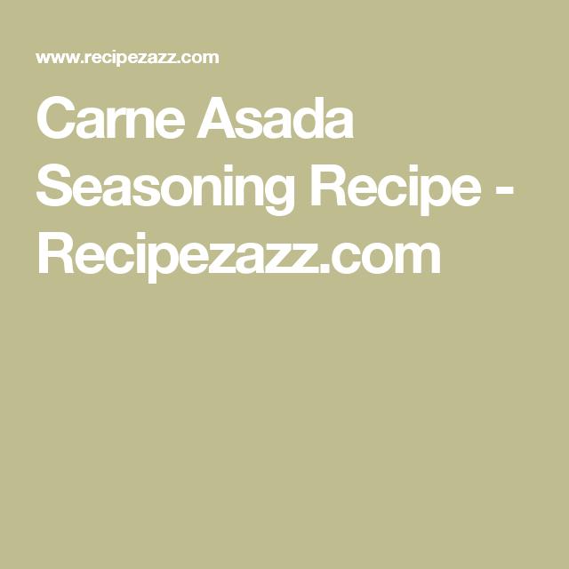 Carne Asada Seasoning Recipe - Recipezazz.com