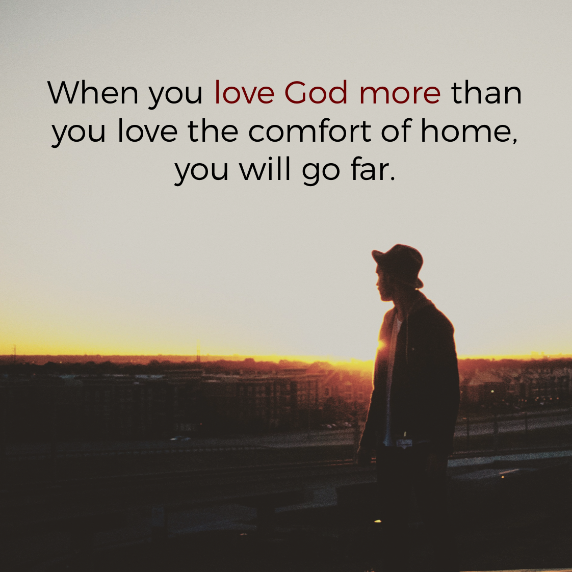 Mission Trip Quotes Do You Love God More Than Comfort  Motivation Pinterest