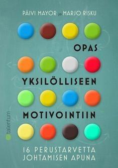 Kuvaus: Kirjassa kerrotaan käytännön esimerkkien kautta, miten yksilöllistä motivaatio on ja miten eri asioista motivoituvia ihmisiä johdetaan parhaiten. Kirja pohjautuu Steven Reissin motivaatiotutkimukseen.