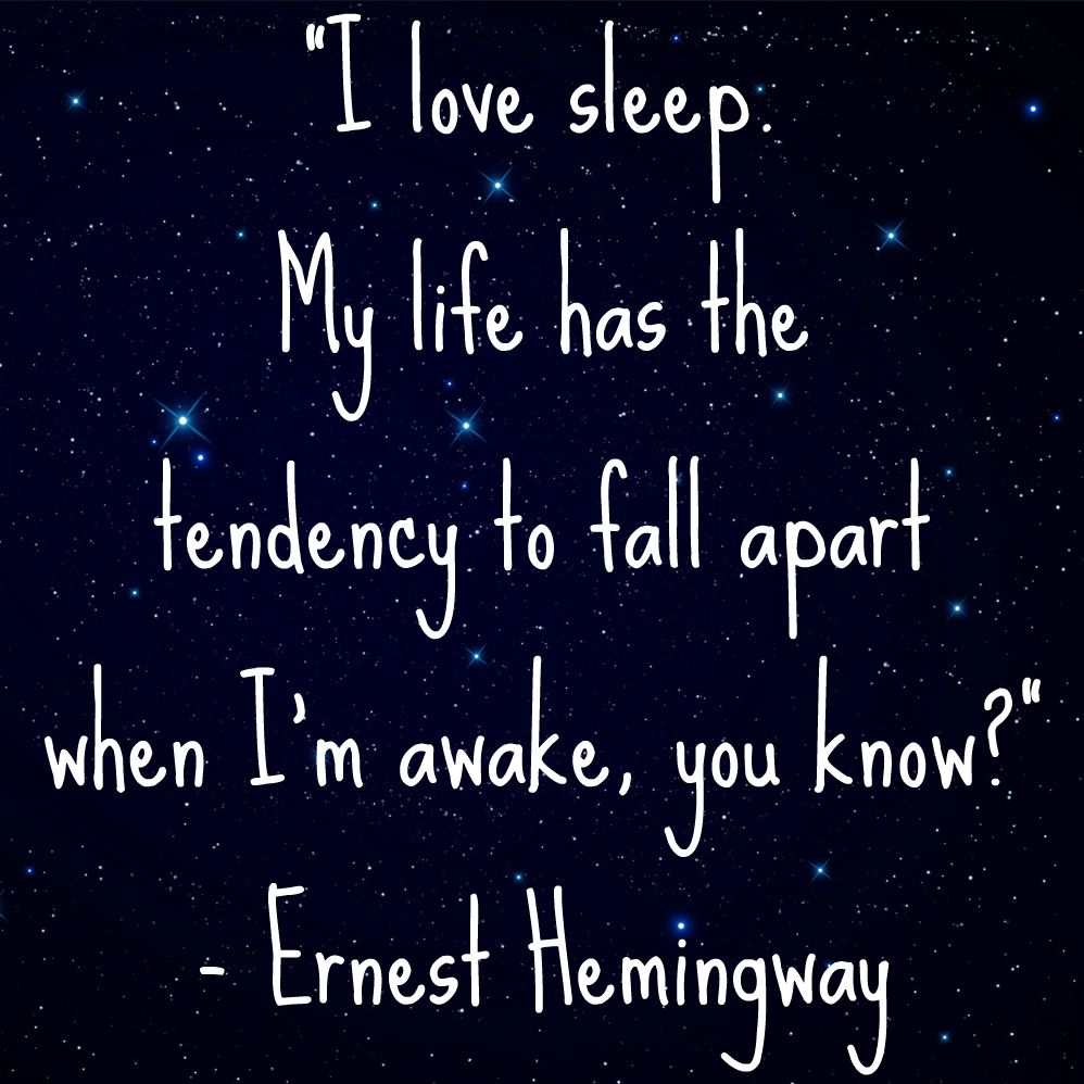I Love Sleep Quote By Ernest Hemingway Citation