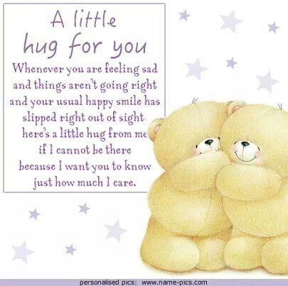 A little hug for u ~ From my dear friend ~ Hilda